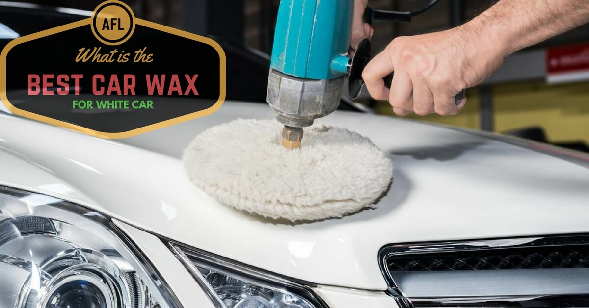 What Is The Best Car Wax For White Cars