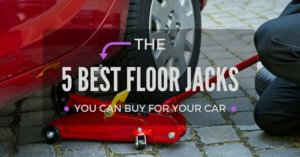 The 5 Best Floor Jacks You Can Buy For Your Car
