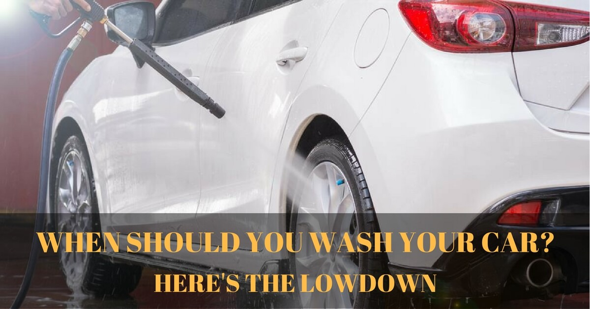 When Should You Wash Your Car?